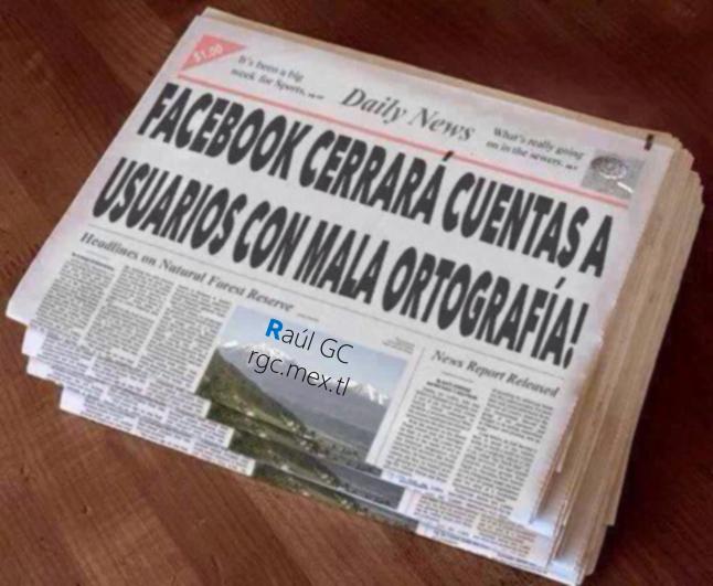 #AhNoMame Facebook cerrará cuentas a usuarios con mala ortografía